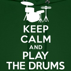 Keep calm and play the drums Hoodies