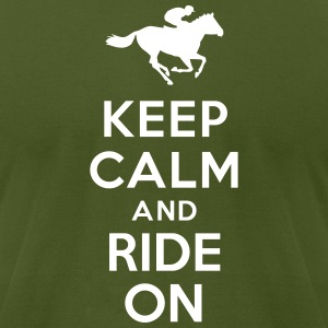 Keep calm and ride on Horse T-Shirts - Men's T-Shirt by American Apparel