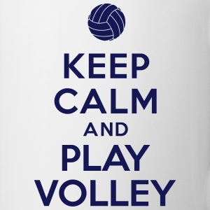 Keep calm and play Volley Bottles & Mugs - Coffee/Tea Mug