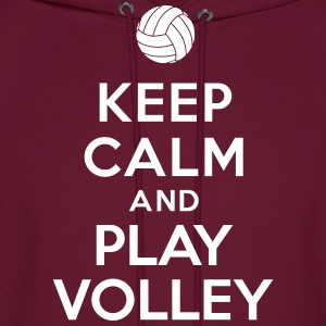 Keep calm and play Volley Hoodies - Men's Hoodie