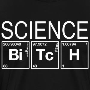 Science BiTcH Elements T-shirt - Men's Premium T-Shirt