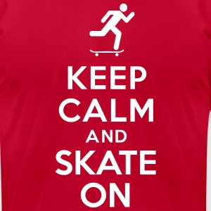 Keep calm and skate on T-Shirts - Men's T-Shirt by American Apparel