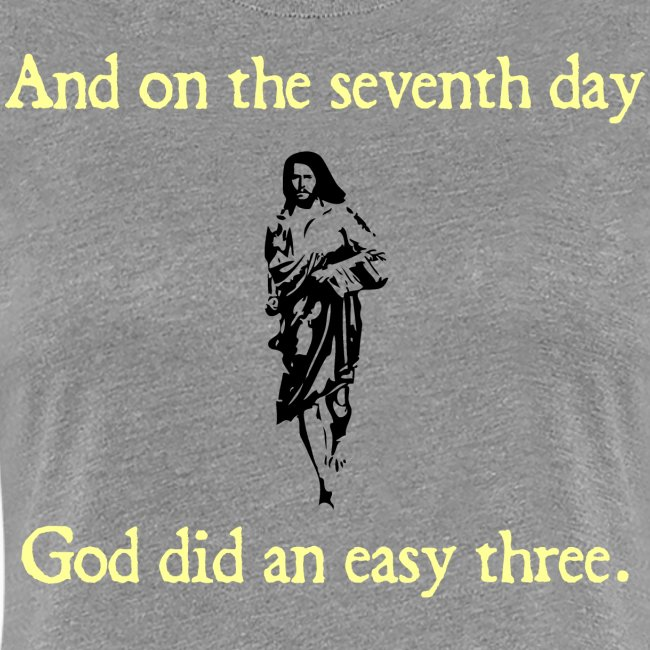 WOMENS RUNNING T SHIRT – GOD EASY THREE