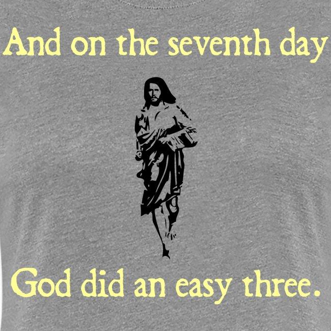 WOMENS RUNNING T SHIRT – GOD EASY THREE