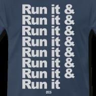 Design ~ Run it & Run it & Run it shirt