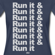 Design ~ Run it & Run it & Run it woman's shirt