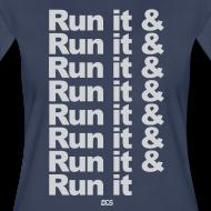 Design ~ Run it & Run it & Run it woman's shirt