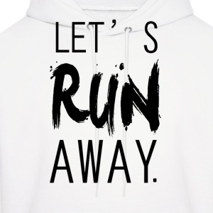 lets run away Hoodies - Men's Hoodie