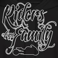 Design ~ S&S RIDERS ARE FAMILY WHITE
