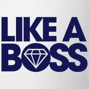 Like a boss Bottles & Mugs - Coffee/Tea Mug