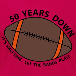 50th Birthday Football Women's T-Shirts - Women's Premium T-Shirt