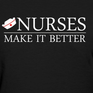 Nurse Shirt - Nurses do it better - Women's T-Shirt