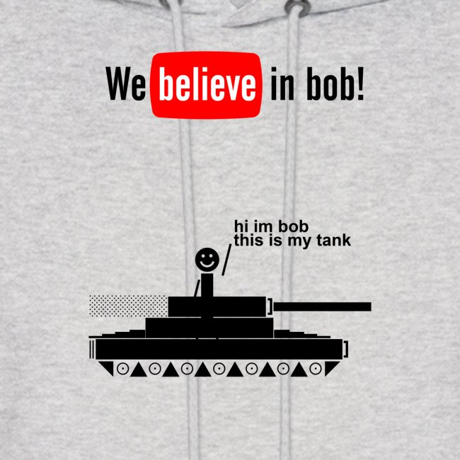 Bob Has A Tank Hoodie (Black Design)