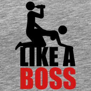 Like A Boss Drunken Sex And Beer Party T-Shirts - Men's Premium T-Shirt