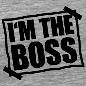 I'm The Boss Notice T-Shirts - Men's Premium T-Shirt