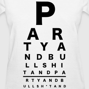 Eye Exam Party and Bull - Women's T-Shirt