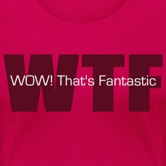WOW! That's Fantastic Women's T-Shirts