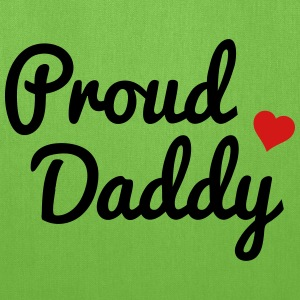 Proud Daddy Bags & backpacks - Tote Bag