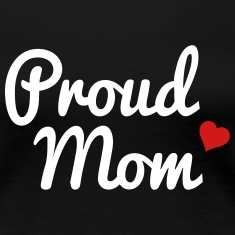 Proud Mom Women's T-Shirts