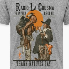 Radio la Chusma - Thank Natives Day