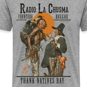 Radio la Chusma - Thank Natives Day - Men's Premium T-Shirt