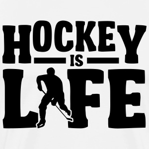 Hockey is Life T-Shirts - Men's Premium T-Shirt