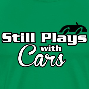 Still plays with cars T-Shirts - Men's Premium T-Shirt