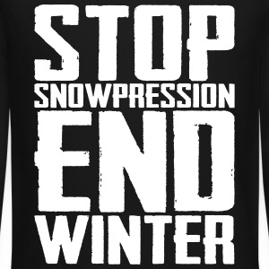 Stop Snowpression End Winter Long Sleeve Shirts - Crewneck Sweatshirt