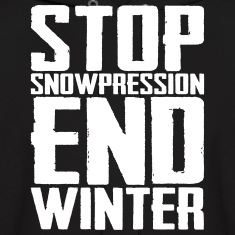 Stop Snowpression End Winter Hoodies