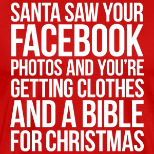 SANTA SAW YOUR FACEBOOK PHOTOS T-Shirts - Men's Premium T-Shirt