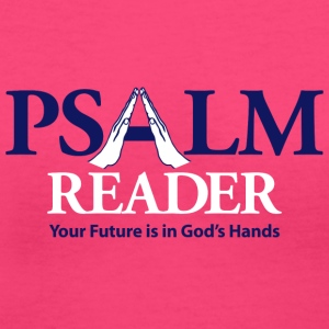 Psalm Reader Women's T-Shirts - Women's V-Neck T-Shirt