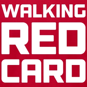Walking Red Card T-Shirts - Men's T-Shirt by American Apparel
