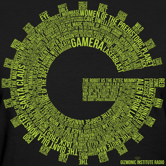 Gizmonic Institue Radio - Every Episode Tee (Women's Green)