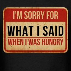 when_i_was_hungry T-Shirts