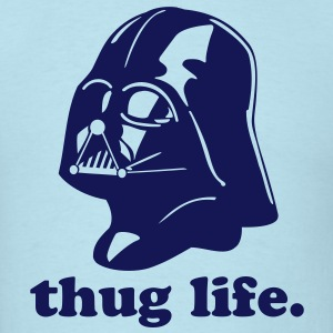 Thug Life Star Wars - Men's T-Shirt