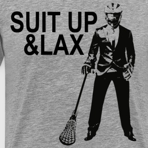Suit Up and Lax Lacrosse T-Shirts - Men's Premium T-Shirt