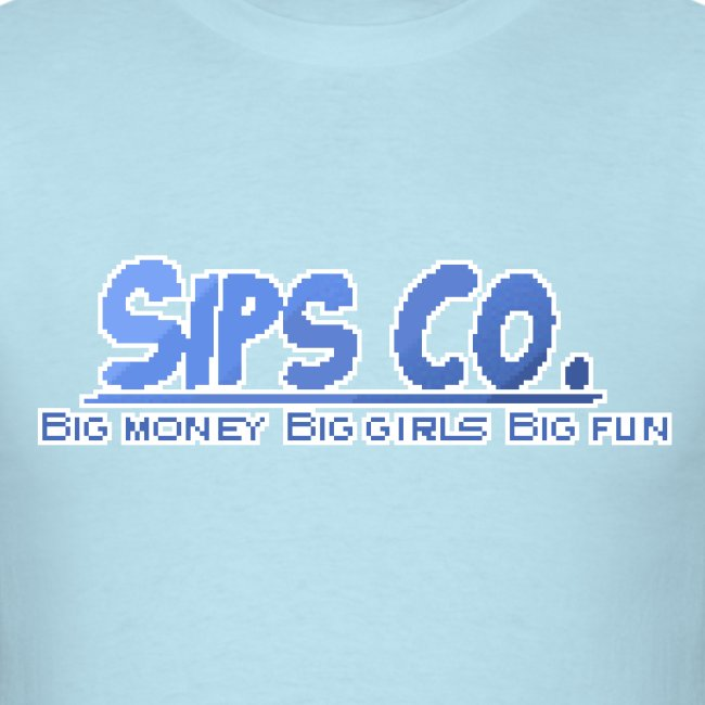 Big Girl - Sipsco Motto