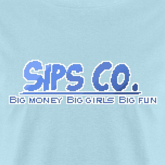 Big Girl - Sipsco Motto