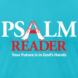 Psalm Reader T-Shirts - Men's T-Shirt by American Apparel
