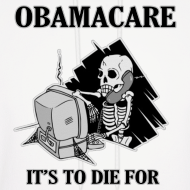 Design ~ Obamacare Hooded Sweatshirt