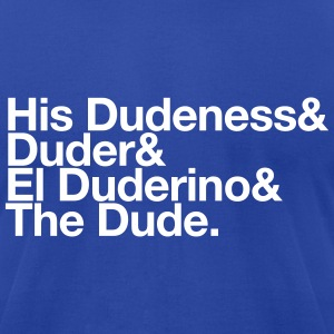 The Dude T-Shirts - Men's T-Shirt by American Apparel