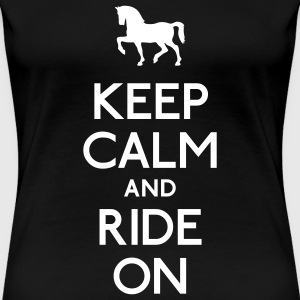 keep calm and ride on Women's T-Shirts - Women's Premium T-Shirt