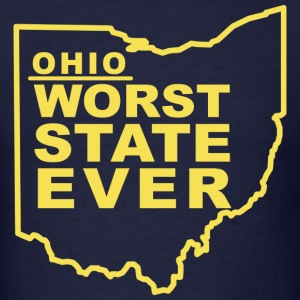 OHIO WORST STATE EVER T-Shirts - Men's T-Shirt