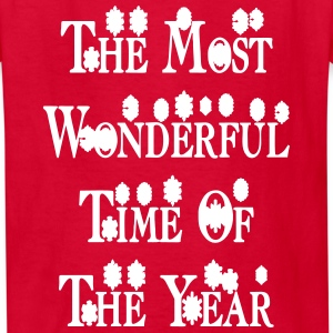 most_wonderful_time_of_the_year1 Kids' Shirts - Kids' T-Shirt