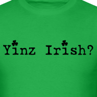 Design ~ Men's Yinz Irish? Standard T - Black Text