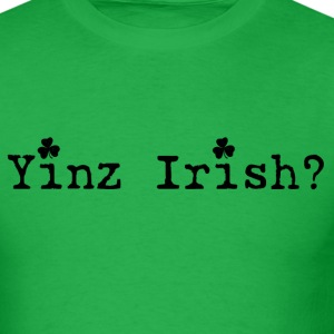 Men's Yinz Irish? Design - Black Text T-Shirts - Men's T-Shirt