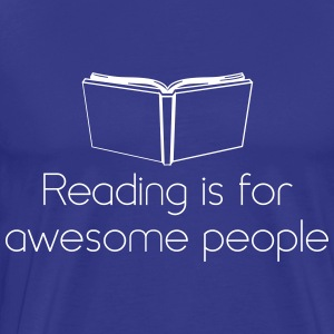 Reading is for awesome people T-Shirts - Men's Premium T-Shirt