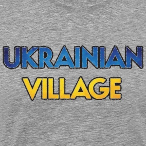 Ukrainian Village T-Shirts - Men's Premium T-Shirt
