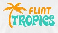 chill21 semi pro flint tropics mens t shirt rh shop spreadshirt com Flint Tropics Second Logo flint tropics logo font