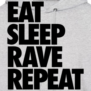 Eat Sleep Rave Repeat Hoodies - Men's Hoodie